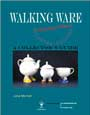 Walking Ware,a Collectors Guide